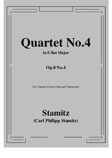 Quartet for Clarinet (or Oboe) and Strings No.4, Op.8: Score, parts (solo clarinet) by Carl Stamitz