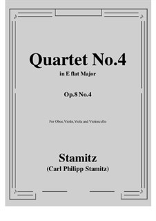 Quartet for Clarinet (or Oboe) and Strings No.4, Op.8: Score, parts (solo oboe) by Carl Stamitz