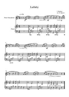 10 Easy Classical Pieces For Tenor Saxophone & Piano Vol.3: Lullaby by Edward MacDowell, Johann Strauss (Sohn), Johannes Brahms, Georg Friedrich Händel, Felix Mendelssohn-Bartholdy, Robert Schumann, Muzio Clementi, Giuseppe Verdi, Anton Rubinstein, Johan Halvorsen