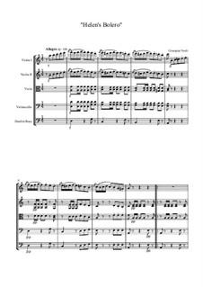 Helen's Bolero for soprano and strings orchestra: Helen's Bolero for soprano and strings orchestra by Giuseppe Verdi