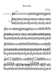 10 Easy Classical Pieces For Tenor Saxophone & Piano Vol.4: Barcarolle by Johann Sebastian Bach, Tomaso Albinoni, Joseph Haydn, Wolfgang Amadeus Mozart, Franz Schubert, Jacques Offenbach, Richard Wagner, Giacomo Puccini, folklore