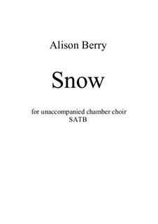 Snow: Snow by Alison Berry