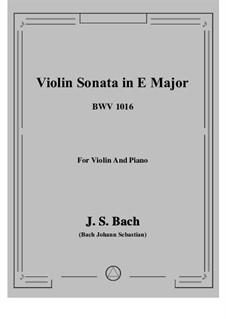 Sonata for Violin and Harpsichord No.3 in E Major, BWV 1016: Arrangement for violin and piano by Johann Sebastian Bach