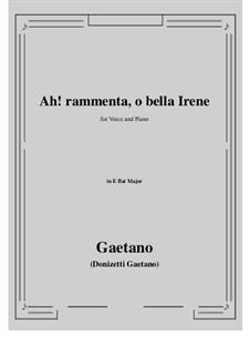 Ah! rammenta, o bella Irene: E flat Major by Gaetano Donizetti