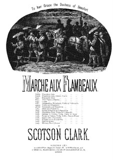 Marche aux flambeaux: For two pianos eight hands – piano I part by Scotson Clark