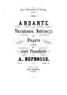 Andante with Variations, Intermezzi and Fugato, Op.22: For two pianos four hands – piano II part by Anton Deprosse