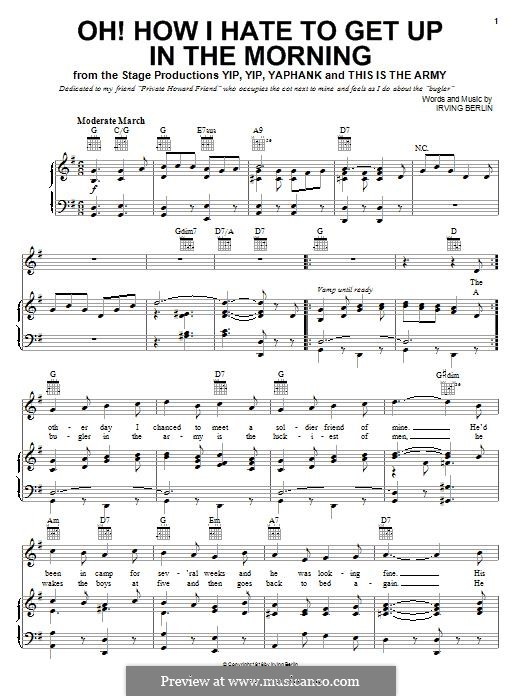 Oh, How I Hate To Get Up in the Morning: For voice and piano (or guitar) by Irving Berlin
