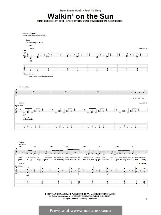 Walkin' on the Sun (Smash Mouth): For guitar by Steven Harwell, Gregory Camp, Kevin Iannello, Paul DeLlale