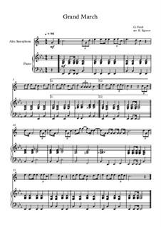10 Easy Classical Pieces For Alto Saxophone & Piano Vol.5: Grand March (Aida) by Wolfgang Amadeus Mozart, Franz Schubert, Antonín Dvořák, Georges Bizet, Georg Friedrich Händel, Giuseppe Verdi, Pyotr Tchaikovsky, Émile Waldteufel, Adolphe Adam, Sebastián Yradier