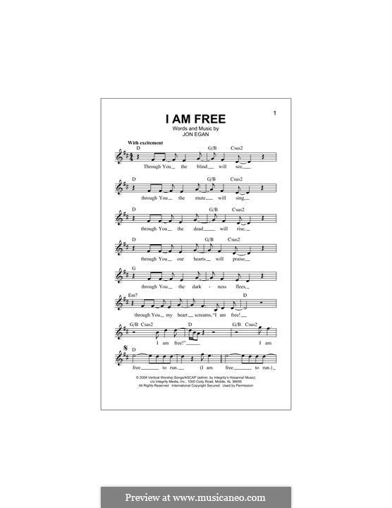 I am Free (Newsboys): For keyboard by Jon Egan