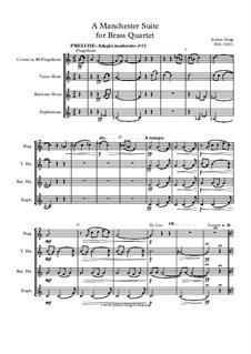 A Manchester Suite for Brass Quartet: A Manchester Suite for Brass Quartet by Jordan Grigg