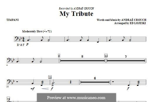 My Tribute: Timpani part by Andrae Crouch