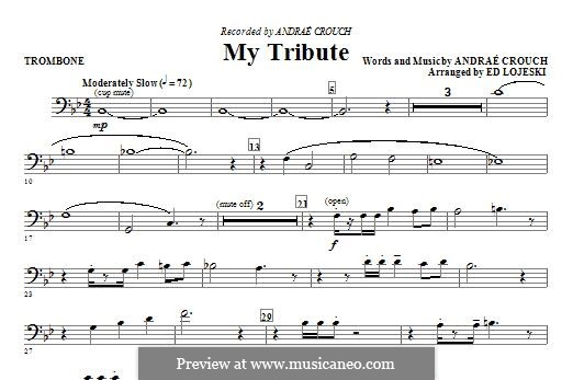 My Tribute: Trombone part by Andrae Crouch