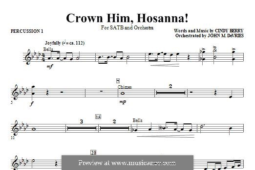 Crown Him Hosanna: Percussion 1 part by Cindy Berry