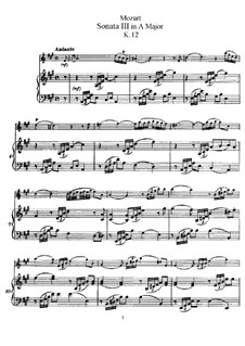 Sonata for Violin (or Flute) and Piano No.3 in A Major, K.12: Score by Wolfgang Amadeus Mozart