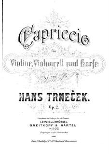 Capriccio for Violin, Cello and Harp, Op.2: Full score by Hanuš Trneček