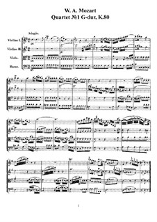 String Quartet No.1 in G Major, K.80/73f: Full score, parts by Wolfgang Amadeus Mozart