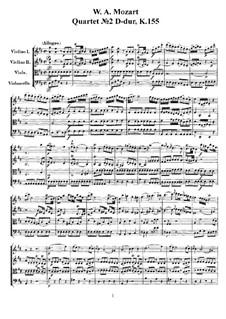 String Quartet No.2 in D Major, K.155: Full score, parts by Wolfgang Amadeus Mozart