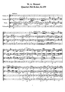 String Quartet No.6 in B Flat Major, K.159: Full score, parts by Wolfgang Amadeus Mozart