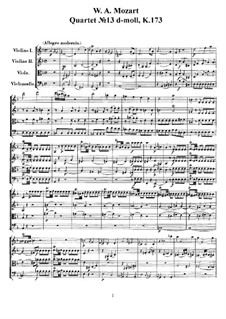 String Quartet No.13 in D Minor, K.173: Full score, parts by Wolfgang Amadeus Mozart