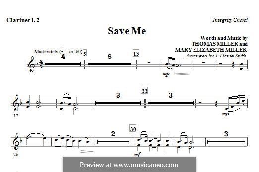 Save Me: Clarinet 1 & 2 part by Thomas Miller