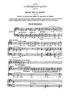 Battle of Legnano: Act IV, for soloists, choir and piano by Giuseppe Verdi