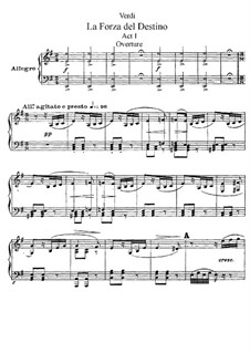 La forza del destino: Act I, for soloists, choir and piano by Giuseppe Verdi