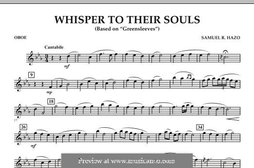 Whisper to Their Souls (based on 'Greensleeves'): Oboe part by Samuel R. Hazo