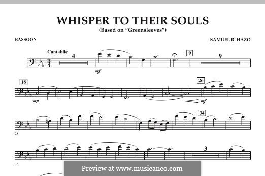 Whisper to Their Souls (based on 'Greensleeves'): Bassoon part by Samuel R. Hazo