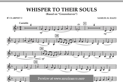 Whisper to Their Souls (based on 'Greensleeves'): Bb Clarinet 2 part by Samuel R. Hazo