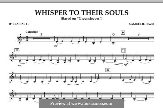 Whisper to Their Souls (based on 'Greensleeves'): Bb Clarinet 3 part by Samuel R. Hazo