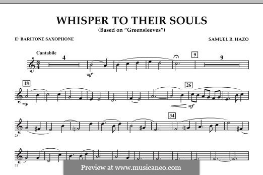 Whisper to Their Souls (based on 'Greensleeves'): Eb Baritone Saxophone part by Samuel R. Hazo