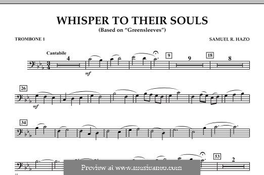 Whisper to Their Souls (based on 'Greensleeves'): Trombone 1 part by Samuel R. Hazo