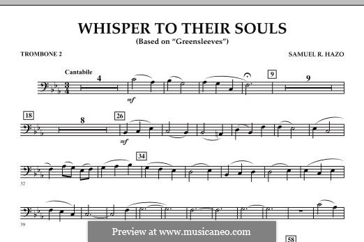 Whisper to Their Souls (based on 'Greensleeves'): Trombone 2 part by Samuel R. Hazo
