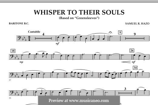 Whisper to Their Souls (based on 'Greensleeves'): Baritone B.C. part by Samuel R. Hazo