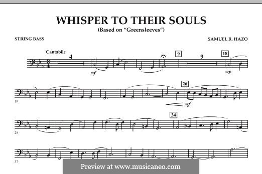 Whisper to Their Souls (based on 'Greensleeves'): String Bass part by Samuel R. Hazo