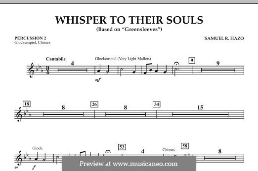 Whisper to Their Souls (based on 'Greensleeves'): Percussion 2 part by Samuel R. Hazo