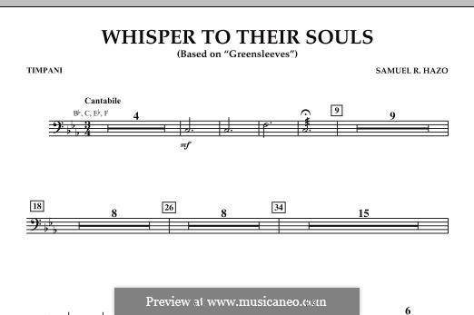 Whisper to Their Souls (based on 'Greensleeves'): Timpani part by Samuel R. Hazo