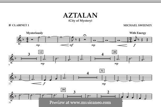 Aztalan (City of Mystery): Bb Clarinet 1 part by Michael Sweeney