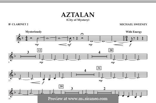 Aztalan (City of Mystery): Bb Clarinet 2 part by Michael Sweeney