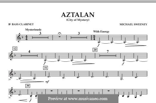 Aztalan (City of Mystery): Bb Bass Clarinet part by Michael Sweeney