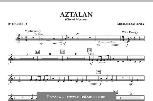 Aztalan (City of Mystery): Bb Trumpet 2 part by Michael Sweeney