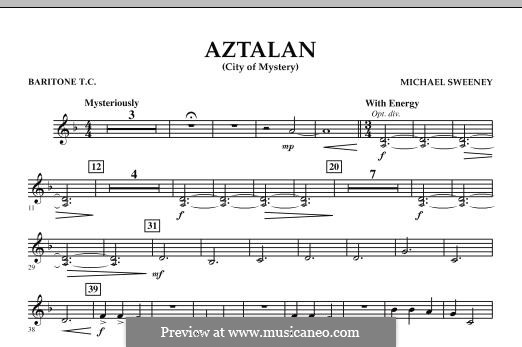 Aztalan (City of Mystery): Baritone T.C. part by Michael Sweeney