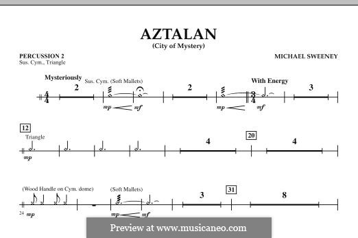 Aztalan (City of Mystery): Percussion 2 part by Michael Sweeney