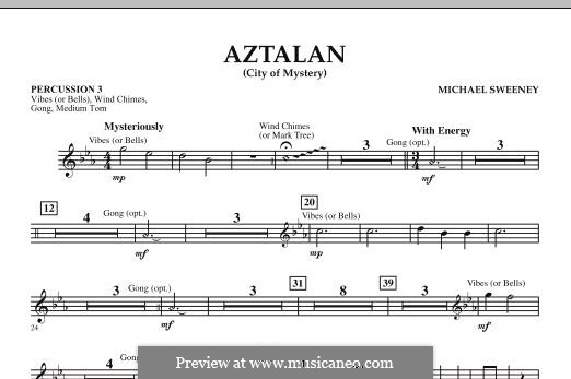 Aztalan (City of Mystery): Percussion 3 part by Michael Sweeney