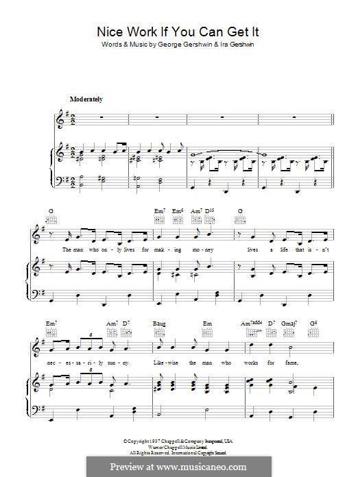 Nice Work if You Can Get It: For voice and piano (or guitar) by George Gershwin