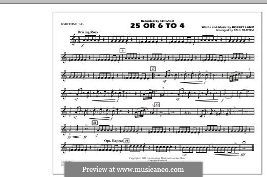 25 or 6 to 4 (Chicago) arr. Paul Murtha: Baritone T.C. part by Robert Lamm