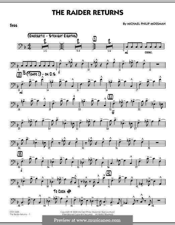 The Raider Returns: Bass part by Michael Philip Mossman