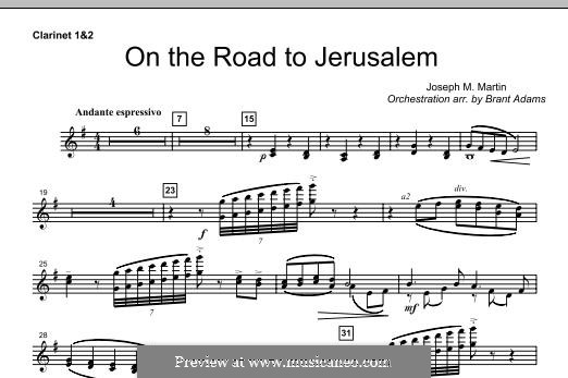On The Road To Jerusalem: Bb Clarinet 1,2 part by Joseph M. Martin