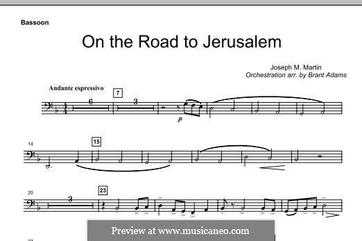 On The Road To Jerusalem: Bassoon part by Joseph M. Martin